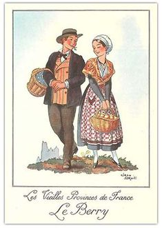 Trance, Costume Français, French Costume, Berry, Vintage Love, Illustrations, Folklore, Traditional Outfits, Paper Dolls