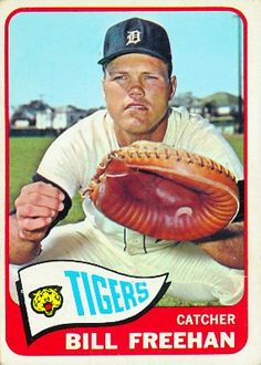 Bill Freehan 1965 Catcher - Detroit Tigers  Card Number: 390