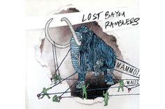 Lost Bayou Ramblers – Mammoth Waltz