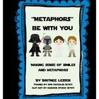 """""""Metaphors Be With You"""" - are you looking for fun and creative activities to supplement your figurative language lessons? This thematic simile/metaphor packet is sure to engage the learners in your classroom. Worksheets, study guide, activity sheets, and lots of sorts included. $"""