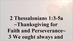 Feb.9 - 2 Thessalonians 1:3-5a Bible Hub, 2 Thessalonians, Verse Of The Day, Persecution, Daily Devotional, Faith, Loyalty, Believe, Religion