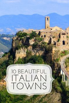 You won't believe your eyes gazing at these Italian beauties. 10 hilltop towns in Tuscany and Umbria to make your trip to Italy one you will never forget.