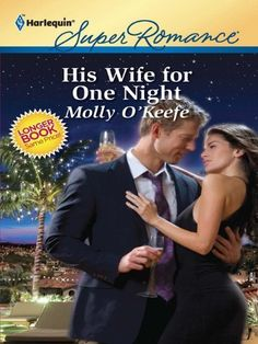 His Wife for One Night by Molly O'Keefe, http://www.amazon.ca/dp/B004JF6D4O/ref=cm_sw_r_pi_dp_2AP9sb08B3R40