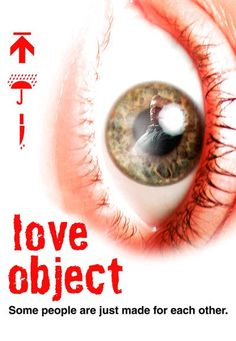 Love Object http://www.icflix.com/eng/movie/3w0el0lt-love-object #LoveObject #icflix #UdoKier #MelissaSagemiller #DesmondHarrington #RobertParigi #HorrorMovie #HalloweenMovie #LoveTriangleMovie