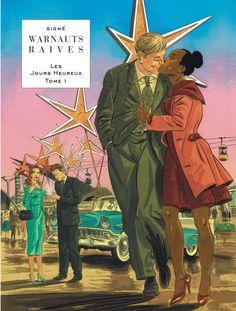 Un duo d'auteurs toujours intéressant. #Lombard  Lelitoulalu: BD : Le bonheur belge par Warnauts et Raives