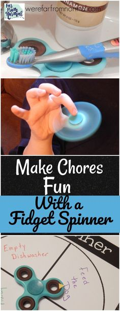 Are your kid's fidget spinners driving you crazy?? Here's a great way to use them! You can make chores fun with a fidget spinner using these fun ideas!
