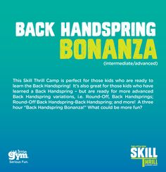 Want to Learn How to do a Back Handspring? Join us Wednesday, August 12th from 6-8 PM at The Little Gym of Houston-Bellaire! 713-668-7777