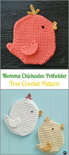 Crochet Momma Chickadee Potholder Free Pattern -Easter #Crochet; Chicken Potholder Free Patterns