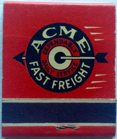 Acme Fast Freight #matchbook - To design & order your business' own logo #matches GoTo: GetMatches.com #phillumeny