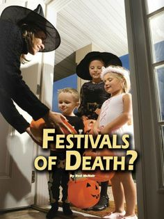 What do Halloween, the Day of the Dead and All Souls Day have to do with Christianity? How should Christians view these days? Are they nothing more than occasions for festive celebration—or are they much, much more?
