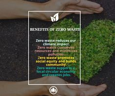 What is a zero waste? In the simplest terms, zero waste is a lifestyle that limits the amount of waste and minimize pollution of the environment.
