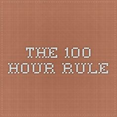 The 100 hour rule