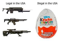 Unbelievable.  Kinder eggs pose a danger to children so they are banned in the USA but assault are AOK.