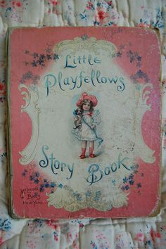 Vintage child's book by Maison Douce on Flickr.