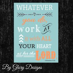 Scripture Art bible verse Whatever you do work at by glorydesigns, $5.00