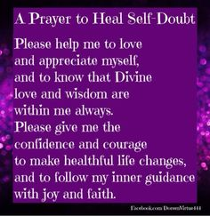 A prayer to Heal Self Doubt from Doreen Virtue God Prayer, Prayer Quotes, Power Of Prayer, Daily Prayer, Bible Quotes, Prayer Room, Bible Verses, Scriptures, Wiccan Quotes