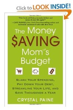 read Crystal Paine's new book The Money Saving Mom's Budget