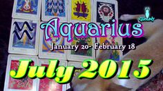 Aquarius July 2015 Intuitive Astrology & Tarot Reading by Mystic GLoLady