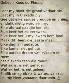 Koos du Plessis gebed Prayer Quotes, Bible Quotes, Bible Verses, Picture Quotes, Love Quotes, Afrikaans Quotes, Losing Someone, Poems, Encouragement