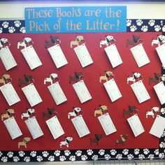 These Books are the Pick of the Litter! I borrowed a… Dog Bulletin Board, Reading Bulletin Boards, Classroom Bulletin Boards, School Classroom, Classroom Themes, Classroom Organization, Classroom Management, Library Themes, Dog School