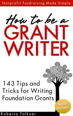Grant Proposal Writing, Grant Writing, Writing Resources, Writing Tips, Foundation Grants, Grant Application, Business Grants, Nonprofit Fundraising, How To Get Money