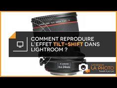 Apprendre la Photo -comment reproduire l'effet tilt-shift dans Lightroom? - YouTube