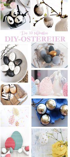 D-Ei-Y - die schönsten Ostereier Ideen und Inspirationen zum Selbermachen. Basteln für Ostern!