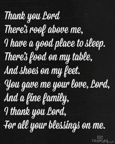 Be thankful. Thank you Lord.