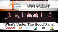 AMD, Intel, Nvidia, Basemark, And Futuremark Talk VR At 'What's Under The Hood' Panel At VR Fest (Video)