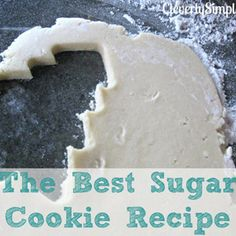 Cleverly Simple » How To Make The Best Sugar Cookie : Sugar Cookie Recipe