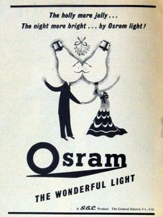 Osram The holly more jolly... the night more bright... by OSRAM light!