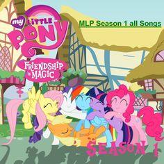 My Little Pony   Friendship is Magic Entire Season 1 Songs