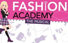 GIVEAWAY for the world premiere of FASHION ACADEMY, THE MUSICAL | Macaroni Kid