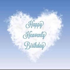 Birthday Wishes In Heaven, Happy Birthday Wishes Cards, Happy Birthday Images, Birthday Messages, Happy Birthday Me, Birthday Quotes, Birthday Greetings, Happy Heavenly Birthday Dad, Aunt Birthday
