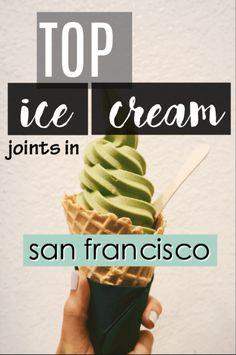 Top Ten Ice Cream Joints In San Francisco
