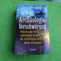 DIE ARCHÄOLOGIE-VERSCHWÖRUNG - Douglas Kenyon BUCH - KOPP VERLAG