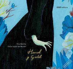 soñando cuentos: HANSEL Y GRETEL