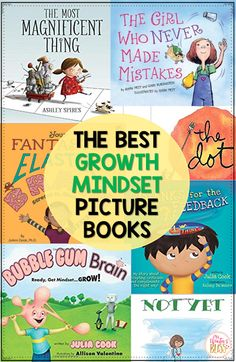 The best books to teach kids about growth mindset! Take a peek to see what you can teach children through these read alouds. #growthmindset #mentortexts #teachinggrowthmindset