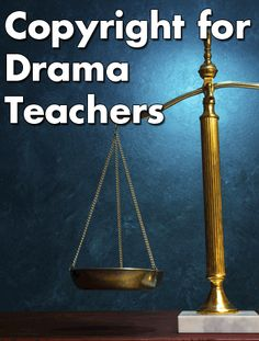 FREE Cheat Sheet How does copyright apply to drama teachers? What material is in the public domain? If you're not charging admission, do you have to pay royalties? Get the answers with our Copyright For Drama Teachers Cheat Sheet.