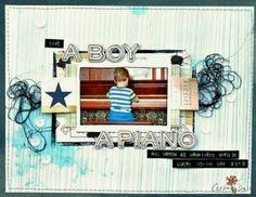 A Boy A Piano by Sharmaine Krujiver using the Cocoa Daisy February kit, Color Swatch. Get our well-curated kit for $32.95 + S&H here: www.cocoadaisy.com #cocoadaisy #scrapbooking #kitclub #layout #boy #piano #string #dymo #star #sequins