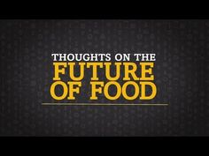 Our Global Kitchen - Future of Food