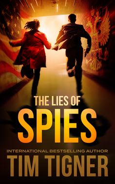 The Lies Of Spies (Kyle Achilles #2) - The U S President uses his main chess piece, Achilles in a match against the Russian president. B+