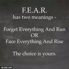 Choose one or the other....Facing it all will bring growth while running only delays your journey....