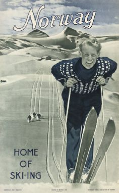Norway - Home of Skiing, original 1948 travel poster listed on guide collections Vintage Ski Posters, Retro Posters, Pub, Thinking Day, Letter Art, Winter Sports, Vintage Photos, Beautiful, Hawaii Beach