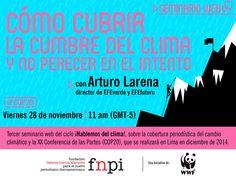 Este viernes: te invitamos a que participes en el tercer seminario web que convocamos junto a #WWF -->  http://www.fnpi.org/noticias/noticia/articulo/seminario-web-lima-cop20-como-cubrir-la-cumbre-del-clima-y-no-perecer-en-el-intento/