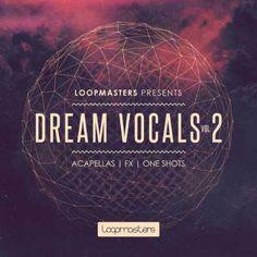 Dream Vocals Vol.2 WAV REX2-MAGNETRiXX, WAV, Vocals, REX2, MAGNETRiXX, Dream, Magesy.be