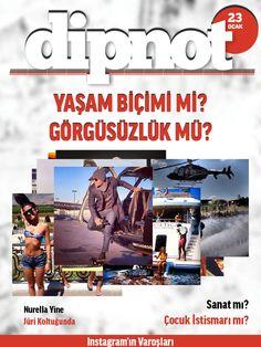 'Yaşam Biçimi mi, Görgüsüzlük mü?' kapağı ile Dipnot Tablet'in 201. sayısı çıktı