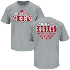"""Celebrate Ohio State's dominance over Wolverines with this Ohio State """"Once Again.Michigan is our Bichigan"""" T-Shirt Ohio State Gear, Ohio State University, Ohio State Buckeyes, Grey Shorts, Sports Women, Michigan, My Style, Sweatshirts, Mens Tops"""