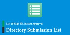 Free Verified High PR Instant Approval Directory Submission List