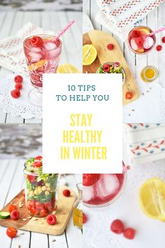 10 Tips To Help You Stay Healthy Through Winter (With Recipes)